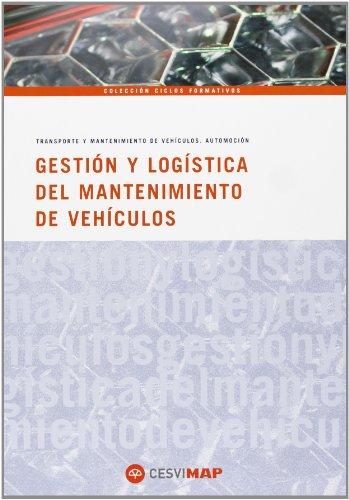 GESTION Y LOGISTICA DEL MANTENIMIENTO EN AUTOMOCION  descarga pdf epub mobi fb2