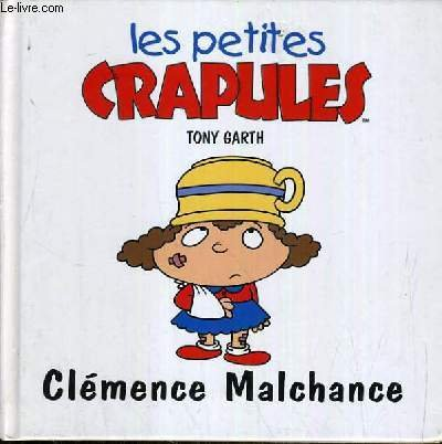 Clémence Malchance (Les petites crapules.) par Garth - Tony Garth