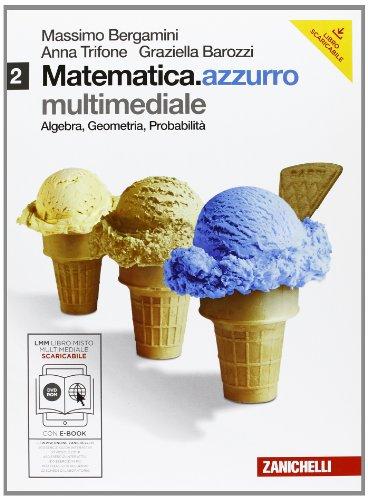 Matematica.azzurro. Per le Scuole superiori. Coon DVD-ROM: Bravi si diventa. Con espansione online: Matematica.azzurro. Con espansione online. Per le Scuole superiori.  Bravi si diventa: 2