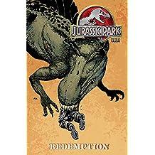 Jurassic Park Volume 1: Redemption