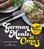 German Meals at Oma's: Traditional Dishes for the Home Cook (English Edition)