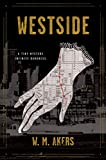 Westside: A Novel