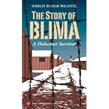 The Story of Blima: A Holocaust Survivor