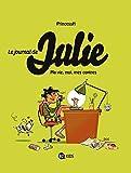 Le journal de Julie, Tome 1 : Ma vie, moi, mes copines