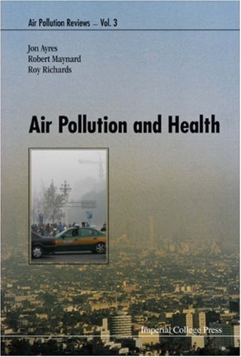 Air Pollution and Health by Jon Ayres (2006-09-15)