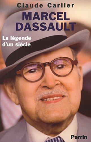 Marcel Dassault : La lgende d'un sicle