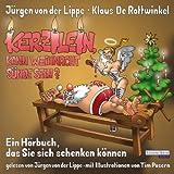 Kerzilein, kann den Weihnachten Sünde sein?: Ein Hörbuch, das Sie sich schenken können