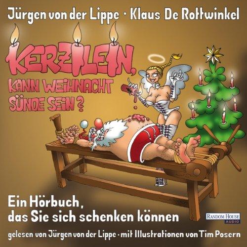 Buchseite und Rezensionen zu 'Kerzilein, kann den Weihnachten Sünde sein?: Ein Hörbuch, das Sie sich schenken können' von Klaus De Rottwinkel