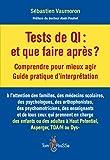 Tests de QI : et que faire après ?...