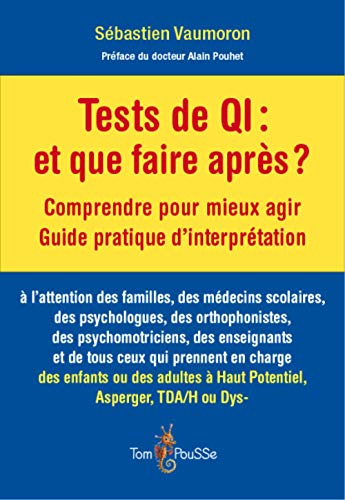 Tests de QI : et que faire après ? par  Sébastien Vaumoron