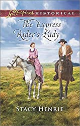 [The Express Rider's Lady] (By (author) Stacy Henrie) [published: February, 2016]