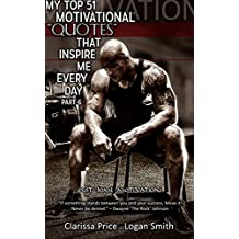My top 51 Motivational Quotes that inspire me every day: Part 6 (English Edition)