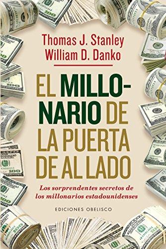 Millonario De La Puerta De Al Lado (EXITO) por Thomas J. Stanley