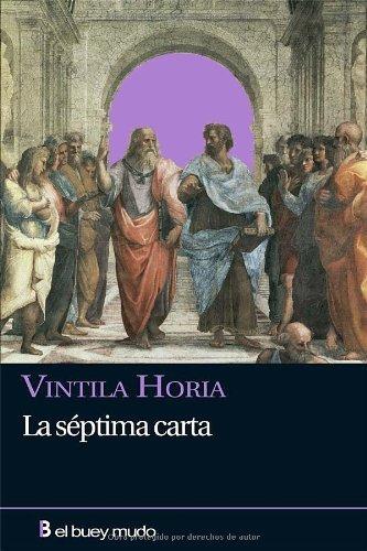 La séptima carta (Narrativa) por Vintila Horia