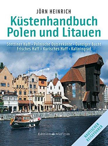 Preisvergleich Produktbild Küstenhandbuch Polen und Litauen: Stettiner Haff • Polnische Ostseeküste • Danziger Bucht • Frisches Haff • Kurisches Haff • Kaliningrad