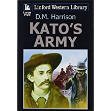 Kato's Army (Linford Western Library)