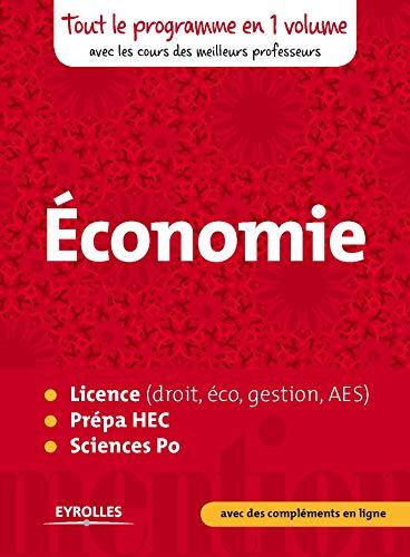 Mention Economie: Tout le programme en un volume, avec les cours des meilleurs professeurs par Collectif Eyrolles