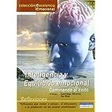 Inteligencia y equilibrio emocional - caminando al exito