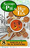 Savory Pie and Hot Tea, A Red Pine Falls Cozy Mystery (Red Pine Falls Cozy Mysteries Book 8) (English Edition)