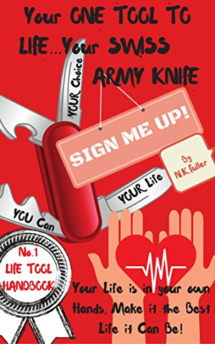 your-one-tool-to-life-your-swiss-army-knife-no1-life-tool-handbook-your-life-is-in-your-own-hands-ma