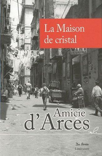 Maison de Cristal (la) de D'Arces Amicie (16 avril 2010) Broch