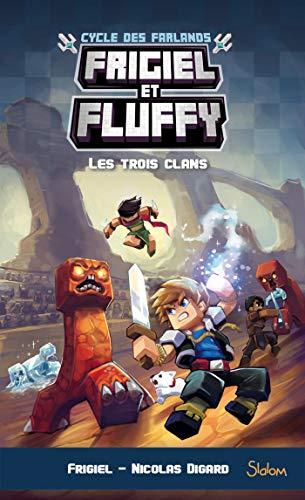 Frigiel et Fluffy, Le Cycle des Farlands - tome 1 par Nicolas DIGARD