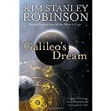 Galileo's Dream by Kim Stanley Robinson (2010-12-28)