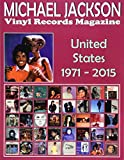Michael Jackson - Vinyl Records Magazine - United States (1971 - 2015): Full Color Discography