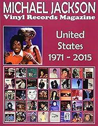 Michael Jackson - Vinyl Records Magazine - United States (1971 - 2015): Full Color Discography