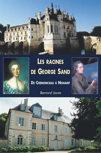 Racines de George Sand (Les)