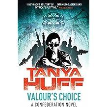 Valour's Choice: A Confederation Novel (Valour Confederation Book 1)