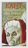 Métaphysique des moeurs - Tome 1.Fondation,Introduction - Flammarion - 25/01/1994