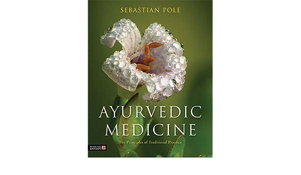 Ayurvedic Medicine: Amazon.de: Sebastian Pole: Fremdsprachige Bücher