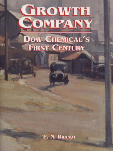 growth-company-dow-chemicals-first-century-by-e-n-brandt-1997-05-31