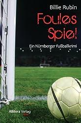 Foules Spiel: Ein 1. FC Nürnberg-Krimi