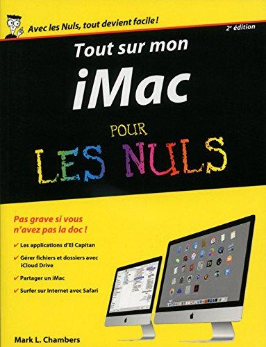 Tout sur mon iMac pour les nuls par Mark l. Chambers