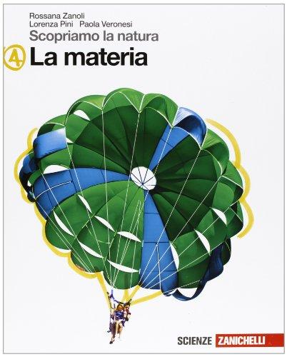 Scopriamo la natura. Vol. A-B-C-D. La materia-I viventi-Il corpo umano-La Terra. Per la Scuola media. Con espansione online