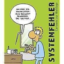 Systemfehler: Cartoons zur Weltlage