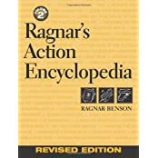 Ragnar's Action Encyclopedia: Volume 2, Revised Edition
