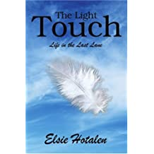 The Light Touch: Life in the Last Lane
