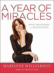 A Year of Miracles: Daily Devotions and Reflections by Marianne Williamson (2013-12-31)