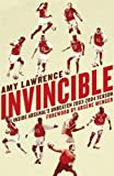 Invincible: Inside Arsenal's Unbeaten 2003-04 Season