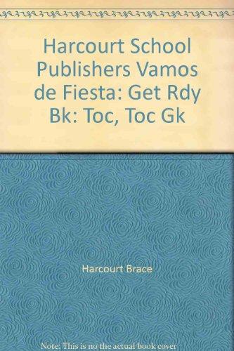 Harcourt School Publishers Vamos de Fiesta: Get Rdy Bk: Toc, Toc Gk por Harcourt Brace