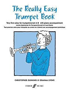 Really Easy Trumpet Book: (With Piano) (Faber Edition)