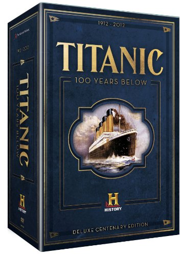 Titanic: Deluxe Centenary Edition - 100 Years Below [DVD] [Reino Unido]