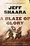 A Blaze of Glory: A Novel of the Battle of Shiloh (Civil War in the West)