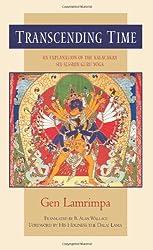 Transcending Time: An Explanation of the Kalacakra Six-session Guru Yoga