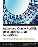 Advanced Oracle PL/SQL Developer's Guide -