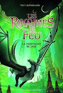vignette de 'Les royaumes de feu n° 6<br /> La montagne de Jade (T. T. Sutherland)'