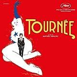 Tournée (Bande originale du film de Mathieu Amalric)